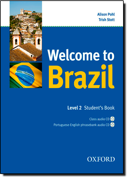 Welcome to Brazil - Level 1 - Students Book With Cd Pack, livro de Alison Pohl