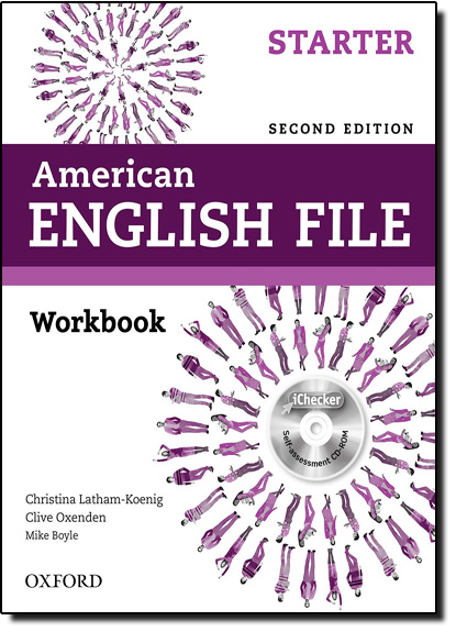 American English File: Workbook - Level Starter - With Ichecker, livro de Christina Latham-Koenig