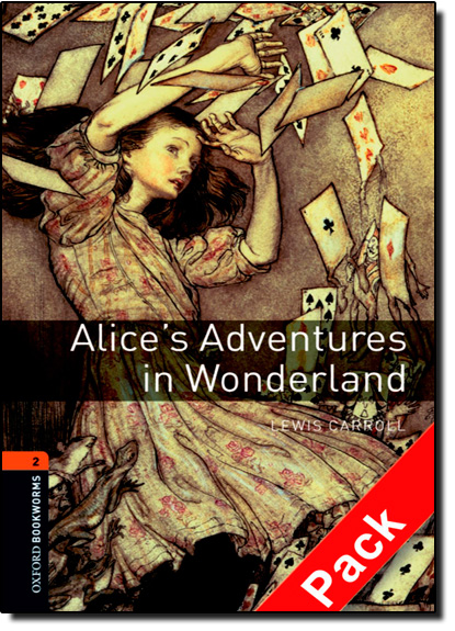 Alice s Adventures in Wonderland: 700 Headwords - Stage 2 - Coleção Oxford Bookworms Library - Pack, livro de Jennifer Bassett