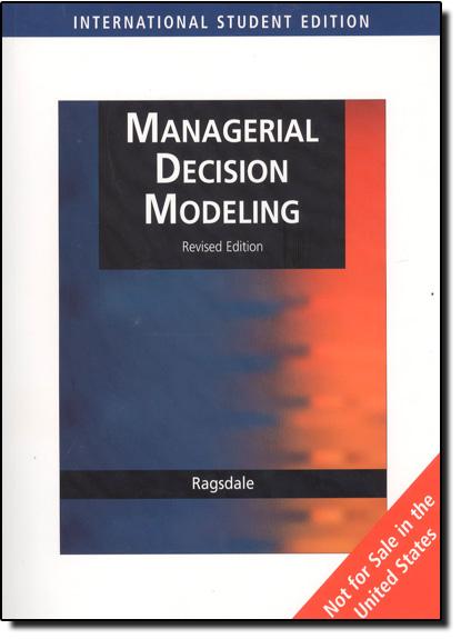 Managerial Decision Modeling, livro de Cliff T Ragsdale