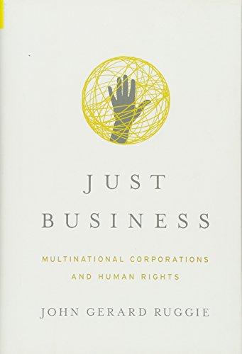 Just Business: Multinational Corporations and Human Rights, livro de John Gerard Ruggie