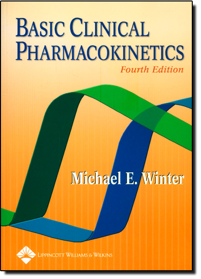 Basic Clinical Pharmacokinetics, livro de Michael E. Winter