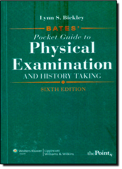 Bates Pocket Guide to Physical Examination And History Taking, livro de Lynn S. Bickley