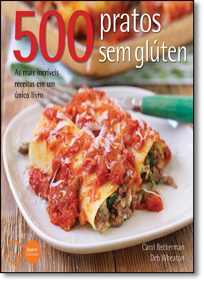 500 Pratos Sem Glutén, livro de Carol Beckerman