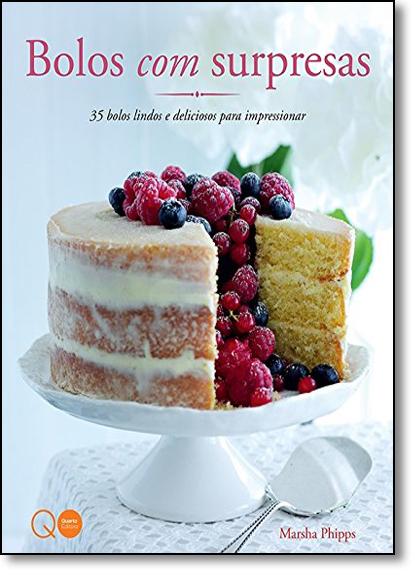 Bolos Com Surpresas, livro de Marsha Phipps