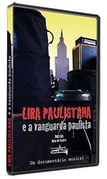 Lira Paulistana e a Vanguarda Paulista (DVD), livro de Riba de Castro