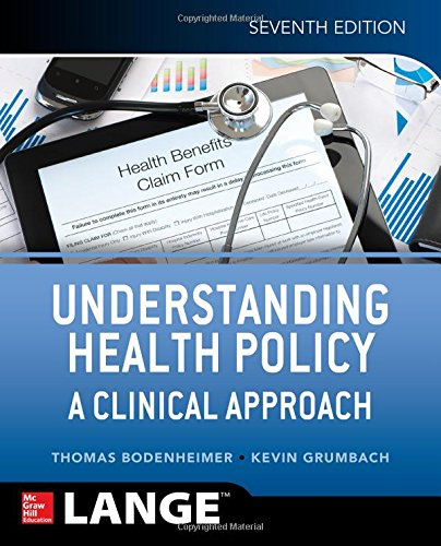 Understanding Health Policy - a Clinical Approach - 7 Ed., livro de Thomas Bodenheimer, Kevin Grumbach