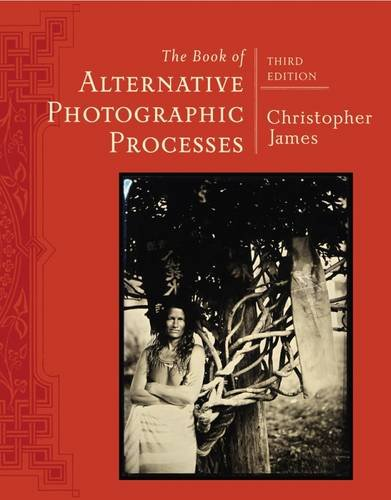 The Book of Alternative Photographic Processes, livro de Christopher James
