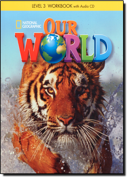 Our World: Workbook With Audio Cd - Level 3 - British English, livro de Lesley Ito