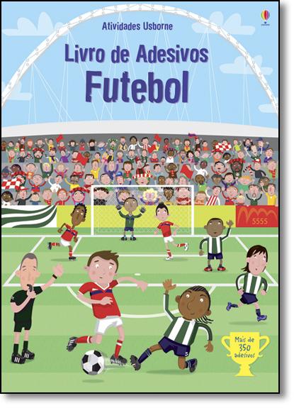 Futebol - Livro de Adesivos, livro de Usborne