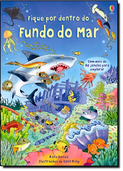 Fique Por Dentro do Fundo do Mar, livro de Kate Davies