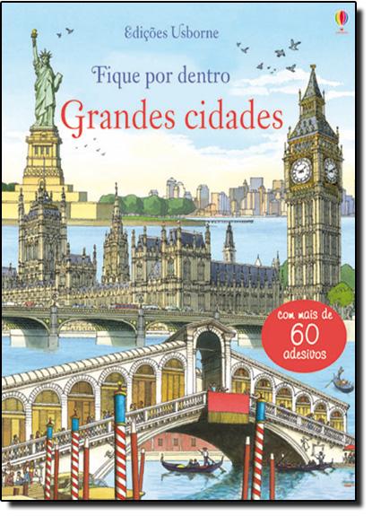 Fique Por Dentro Das Grandes Cidades, livro de Rob Lloyd Jones