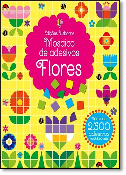 Flores: Mosaico de Adesivos, livro de Kirsteen Robson