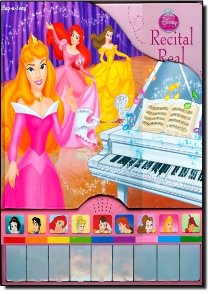 Recital Real - Coleção Disney Princesas - Livro Sonoro, livro de Editora Dcl