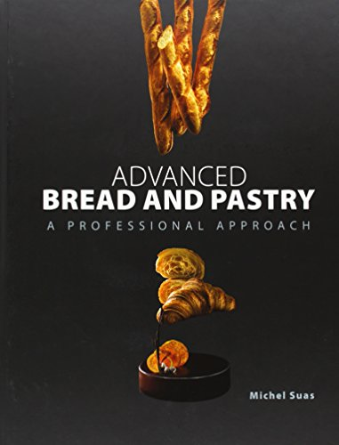 Advanced Bread and Pastry, livro de Michel Suas, Michael Suas, Suas