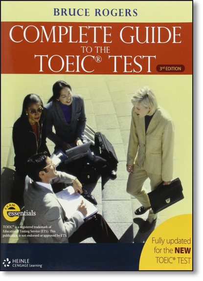 Complete Guide to the Toeic Test 3rd Edition - Text, livro de Bruce Rogers
