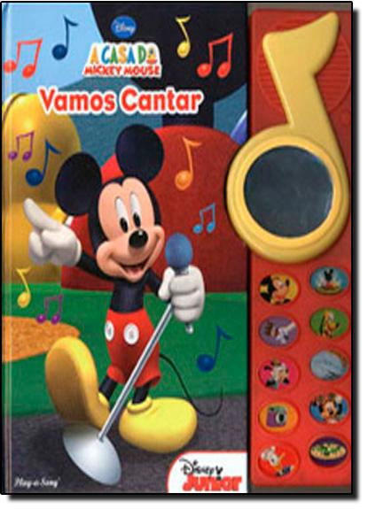 Vamos Cantar Livro Sonoro - Coleção a Casa do Mickey, A, livro de Disney