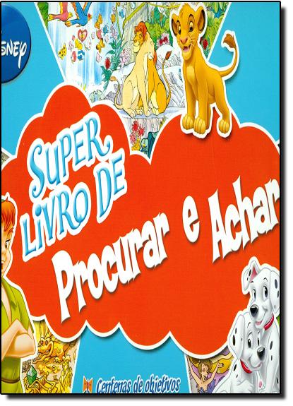 Super Livro de Procurar e Achar, livro de Disney