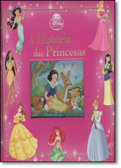 Disney Princesa: A História das Princesas, livro de Editora Abril