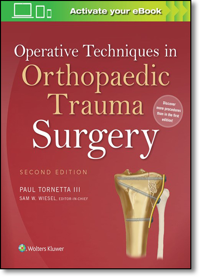 Operative Techniques in Orthopaedic Trauma Surgery, livro de Paul Tornetta III