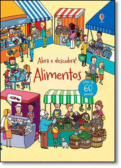 Alimentos: Abra e Descubra!, livro de Jane Chisholm