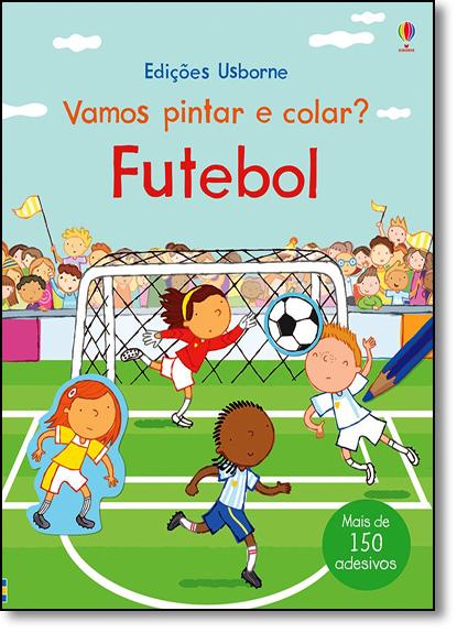 Futebol: Vamos Pintar e Colar?, livro de Sam Taplin