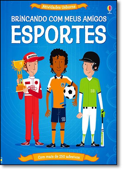 Esportes: Brincando com Meus Amigos, livro de Kate Davies