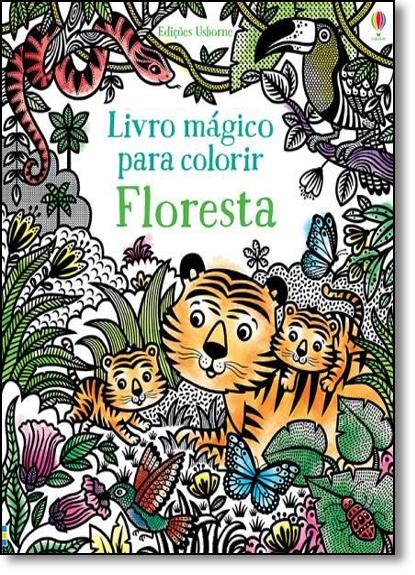 Floresta: Livro Mágico Para Colorir, livro de Brenda Cole