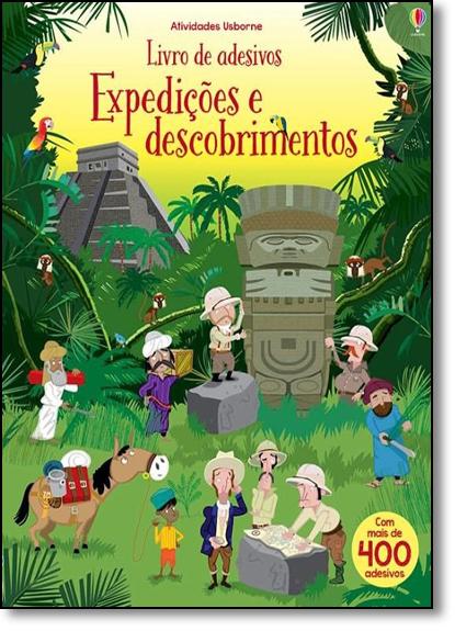 Expedições e Descobrimentos - Livro de Adesivos, livro de Fiona Watt