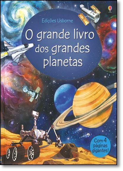 Grande Livro dos Grandes Planetas e Estrelas, O, livro de Emily Bone