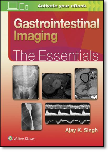 Gastrointestinal Imaging: The Essentials, livro de Ajay Singh