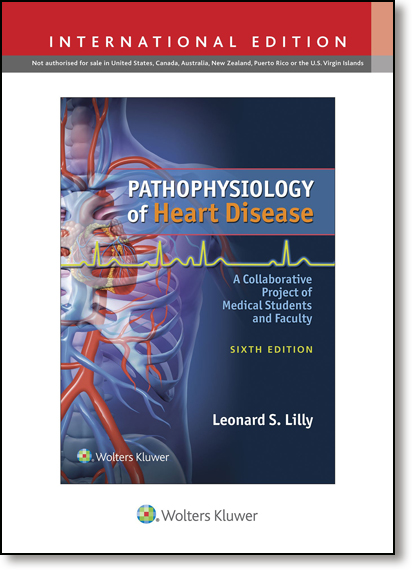 Pathophysiology of Heart Disease: A Collaborative Project of Medical Students and Faculty - International Edition, livro de Leonard S. Lilly