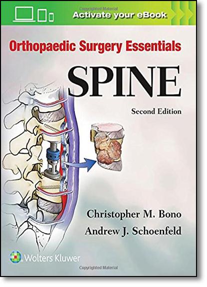 Orthopaedic Surgery Essentials: Spine, livro de Andrew J. Schoenfeld