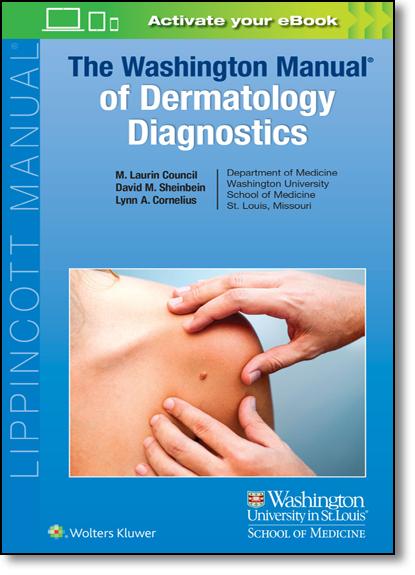 The Washington Manual of Dermatology Diagnostics, livro de M. Laurin Council