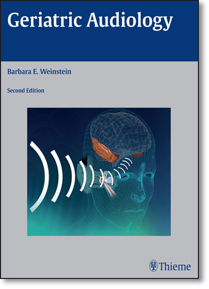 Geriatric Audiology, livro de Barbara B. Weinstein