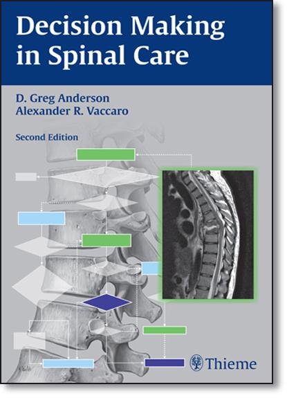 Decision Making in Spinal Care, livro de David Greg Anderson