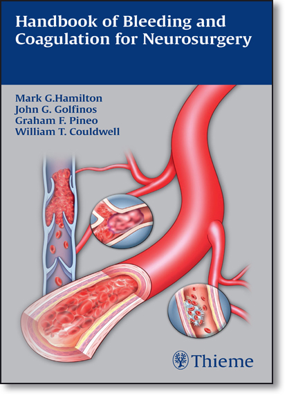Handbook of Bleeding and Coagulation for Neurosurgery, livro de Mark G. Hamilton