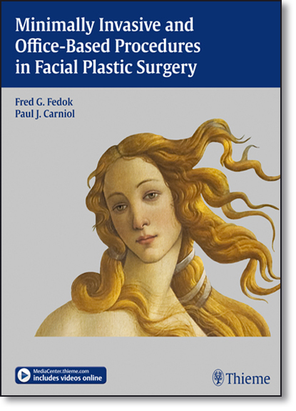 Minimally Invasive and Office-based Procedures in Facial Plastic Surgery, livro de Fred Fedok