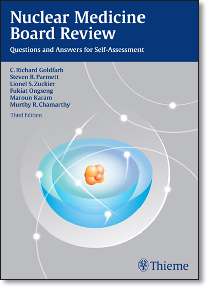 Nuclear Medicine Board Review: Questions and Answers for Self-assessment, livro de C. Richard Goldfarb