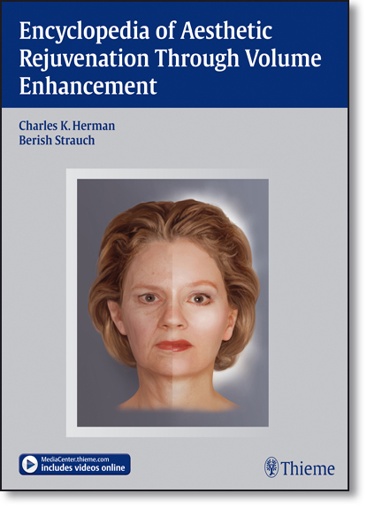 Encyclopedia of Aesthetic Rejuvenation Through Volume Enhancement, livro de Charles K. Herman