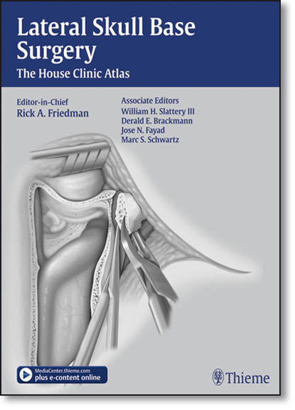 Lateral Skull Base Surgery, livro de Rick A. Friedman