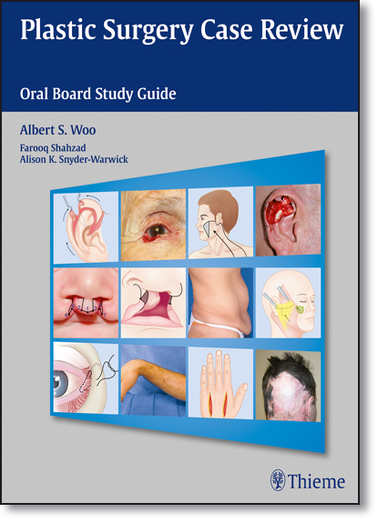 Plastic Surgery Case Review: Oral Board Study Guide, livro de Albert Woo