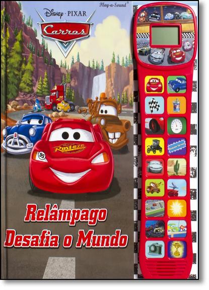 Carros: Relâmpago Desafia o Mundo - Livro com Sons, livro de Disney
