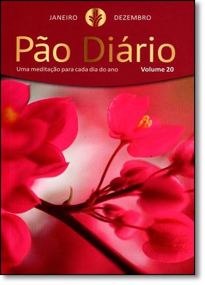 Pão Diário 2017: Uma Meditação Para Cada Dia do Ano - Vol.20 - Feminino, livro de Publicações Pão Diário