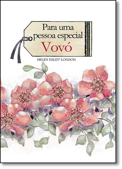 Para uma Pessoa Especial: Vovó, livro de Helen Exley