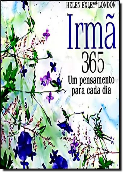 Irmã 365: Um Pensamento Para Cada Dia, livro de Helen Exley