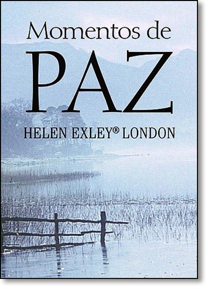 Momentos de Paz - Livro de Bolso, livro de Helen Exley