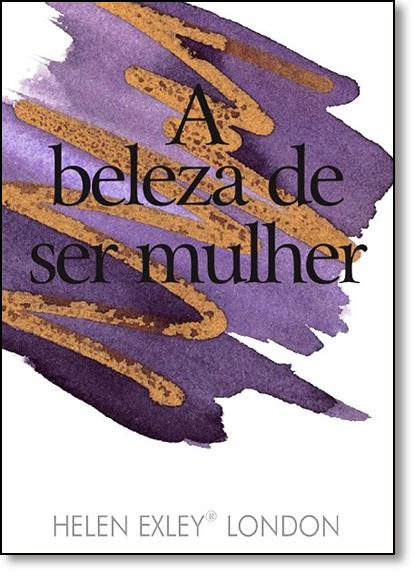 Beleza de Ser Mulher, A: Jewels, livro de Helen Exley
