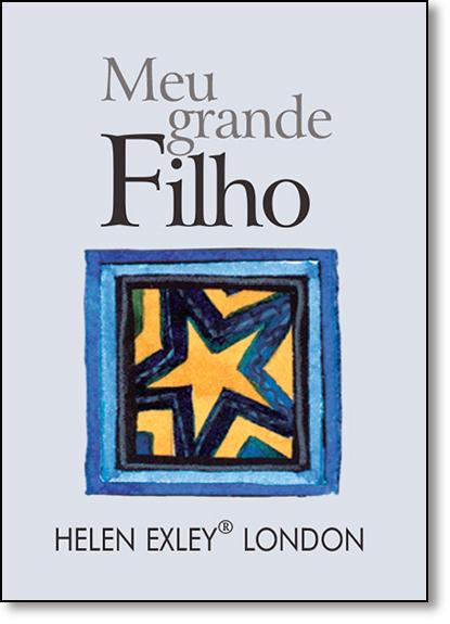Meu Grande Filho, livro de Helen Exley