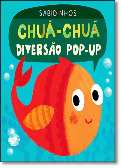 Chuá-chuá: Diversão Pop-up - Coleção Sabidinhos, livro de Little Tiger